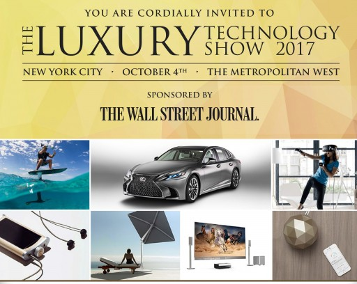 NY Luxury Technology Show to Host Exclusive Debuts